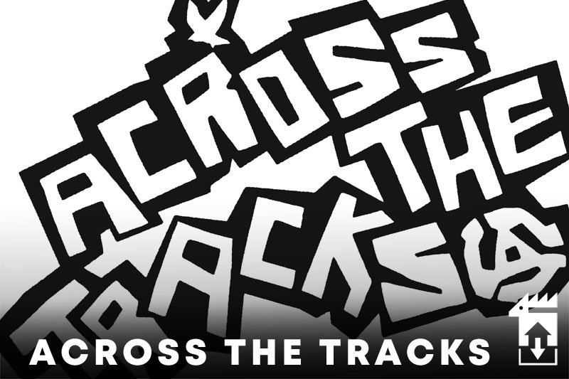 Across The Tracks DJ Set